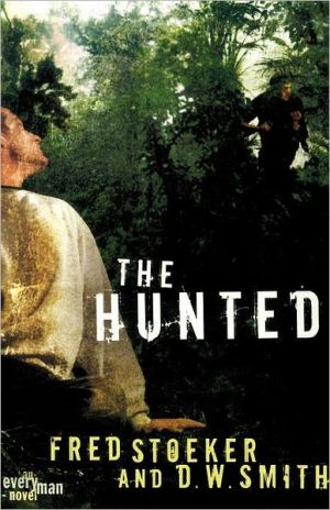The Hunted book written by Fred Stoeker