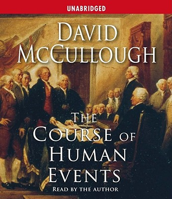 The Course of Human Events written by David McCullough