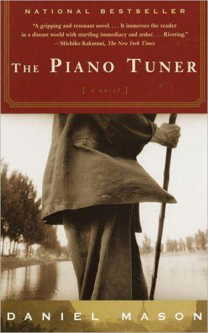 The Piano Tuner book written by Daniel Mason