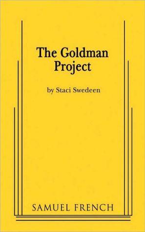 Goldman Project, The book written by Staci Swedeen