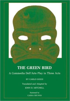 Green Bird book written by Carlo Gozzi