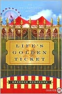 Life's Golden Ticket book written by Brendon Burchard