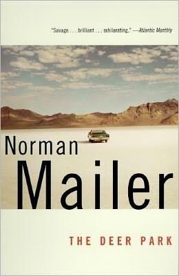 The Deer Park book written by Norman Mailer