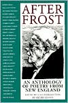 After Frost: Anthol Poetry From N E book written by Henry Lyman