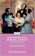 The Importance of Being Earnest and Other Plays book written by Oscar Wilde