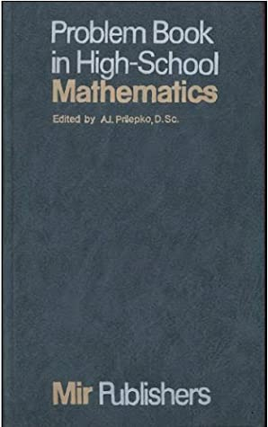 Problem Book in High-School Mathematics written by