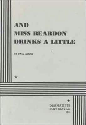 And Miss Reardon Drinks a Little book written by Paul Zindel