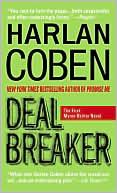 Deal Breaker (Myron Bolitar Series #1) book written by Harlan Coben