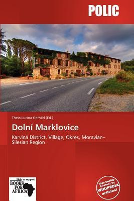 Doln Marklovice written by Theia Lucina Gerhild