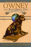 Owney the Post-Office Dog and Other Great Dog Stories book written by Joe L. Wheeler