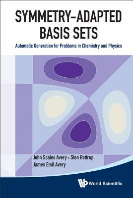 Symmetry-Adapted Basis Sets written by John Scales Avery