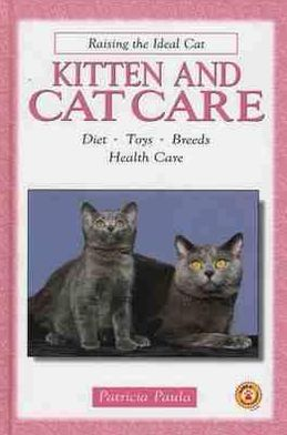 Kitten and Cat Care book written by Patricia Paula