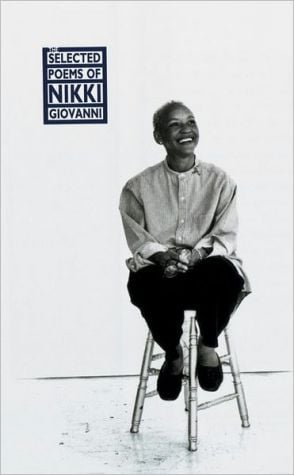 Selected Poems of Nikki Giovanni book written by Nikki Giovanni