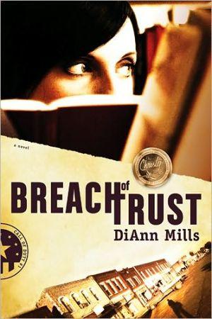 Breach of Trust book written by DiAnn Mills