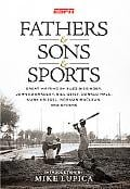 Fathers & Sons & Sports written by Mike Lupica