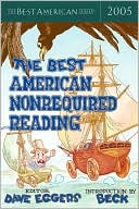 The Best American Nonrequired Reading 2005 book written by Dave Eggers