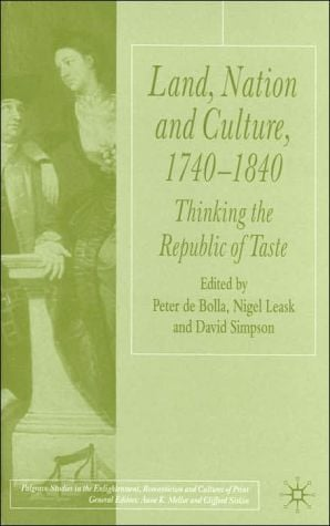 Land, Nation And Culture, 1740-1840 book written by David Simpson