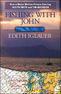 Fishing with John book written by Edith Iglauer