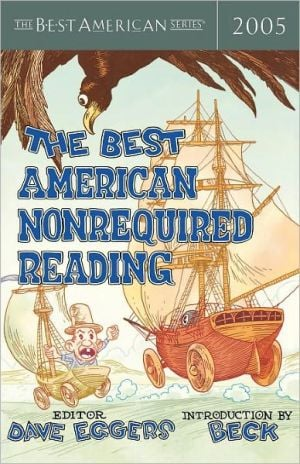 Best American Nonrequired Reading 2005 written by Dave Eggers
