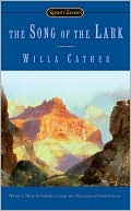 The Song of the Lark book written by Willa Cather