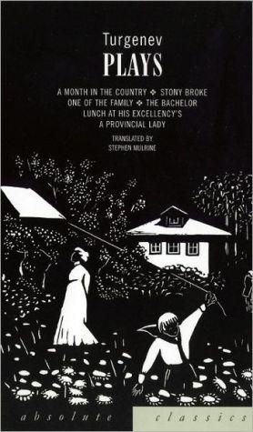 Turgenev: Plays book written by Ivan Turgenev