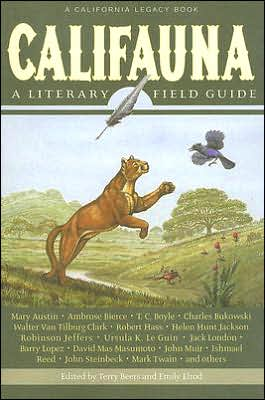 Califauna: A Literary Field Guide book written by Terry Beers