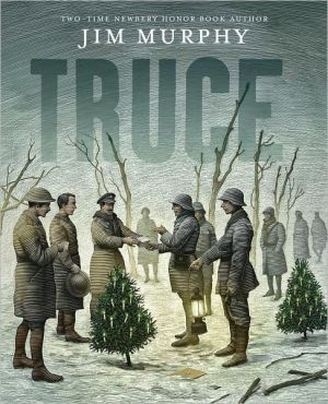 Truce book written by Jim Murphy