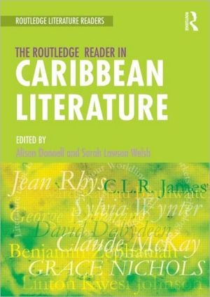 The Routledge Reader in Caribbean Literature book written by Alison Donnell
