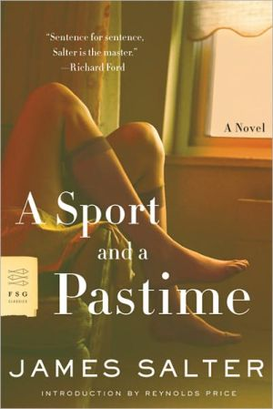 A Sport and a Pastime book written by James Salter