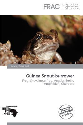 Guinea Snout-Burrower written by