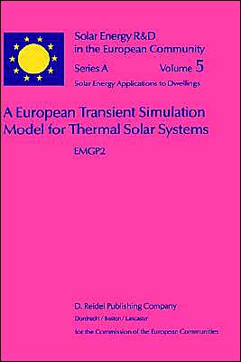 A European Transient Simulation Model For Thermal Solar Systems, Emgp 2 book written by W. L. Dutre