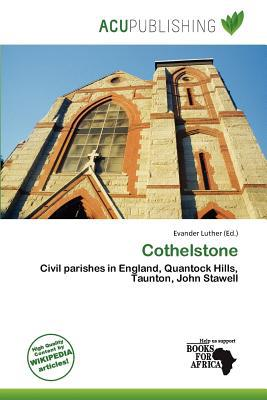 Cothelstone written by Evander Luther