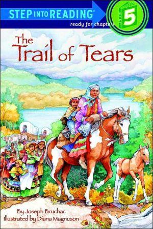 Trail of Tears book written by Joseph Bruchac