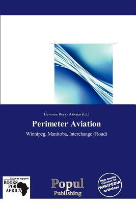 Perimeter Aviation written by Dewayne Rocky Aloysius