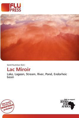 Lac Miroir written by Gerd Numitor