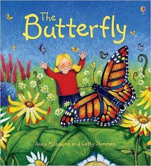 Butterfly book written by Anna Milbourne