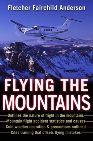 Flying the Mountains written by Fletcher Fairchild Anderson