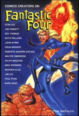 Comics Creators on Fantastic Four book written by Tom Defalco