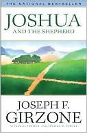 Joshua And The Shepherd book written by Joseph F. Girzone