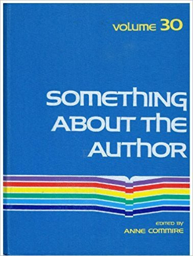 Something about the Author, Vol. 30 written by Anne Commrie