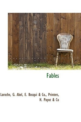 Fables written by Abel, Laroche G.