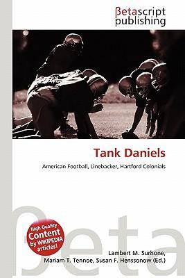 Tank Daniels written by Lambert M. Surhone