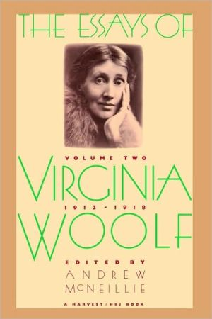 Essays Of V Woolf V2 1912-1918, Vol. 2 book written by Mcneillie