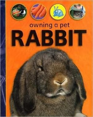 Owning a Pet Rabbit book written by David Glover