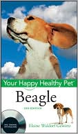 Beagle (Your Happy Healthy Pet Series) book written by Elaine Waldorf Gewirtz