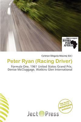 Peter Ryan (Racing Driver) written by Carleton Olegario M. Ximo