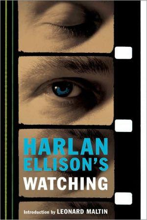 Harlan Ellison's Watching book written by Harlan Ellison