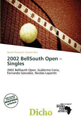 2002 BellSouth Open - Singles written by Delmar Thomas C. Stawart