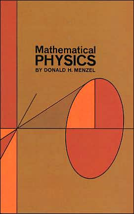 Mathematical Physics written by Donald Howard Menzel