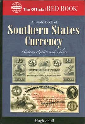 Southern Currency, Vol. 1 book written by Hugh Shull
